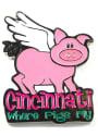 Cincinnati When Pigs fly Magnet Magnet