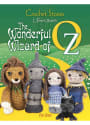 Wizard of Oz Crochet Stories: The Wonderful Wizard of Oz Activity Book