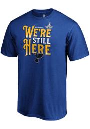 St Louis Blues Blue Were Still Here Short Sleeve T Shirt