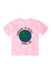 Texas Toddler Girls Pink Someone Loves Me Short Sleeve T Shirt