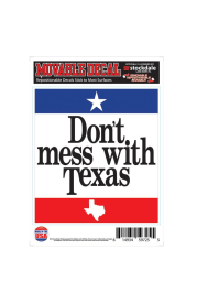 Texas Dont Mess With Texas Auto Decal - White