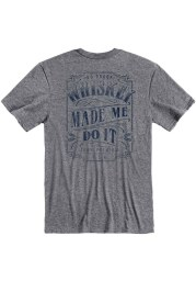 Kentucky Grey Whiskey Made Me Short Sleeve T Shirt