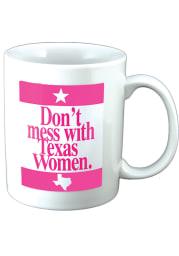 Texas Dont Mess With Texas Ceramic Mug