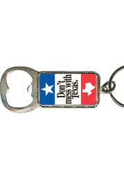 Texas Dont Mess With Texas Bottle Opener