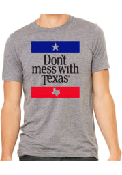 Texas Grey Don't Mess With Short Sleeve T-Shirt