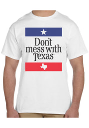 Texas White Dont Mess With Texas Short Sleeve T Shirt