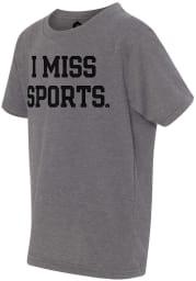 Rally Youth Dark Heather Grey I Miss Sports Short Sleeve T Shirt