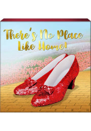 Wizard of Oz 6X6 Theres No Place Like Home Sign