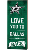 Dallas Stars 18x7 Love You To…And Back Wall Art
