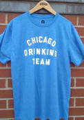 Chicago Rally Drinking Team Fashion T Shirt - Blue