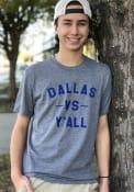 Dallas Heather Graphite vs Y'all Short Sleeve T-Shirt