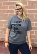 Rally Detroit Grey Every. Damn. Day. Short Sleeve T Shirt