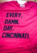 Rally Cincinnati Red Every. Damn. Day. Short Sleeve T Shirt