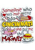 Cincinnati Someone Loves Me Magnet