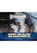 St Louis Blues When The Blues Go Marching In Fan Guide